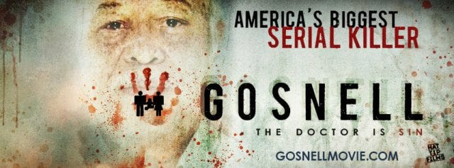 Gosnell Movie, Serial Killer