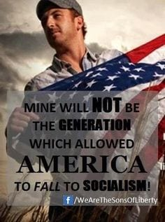 Patriot, Flag, Generation Will Not Fall to Socialism