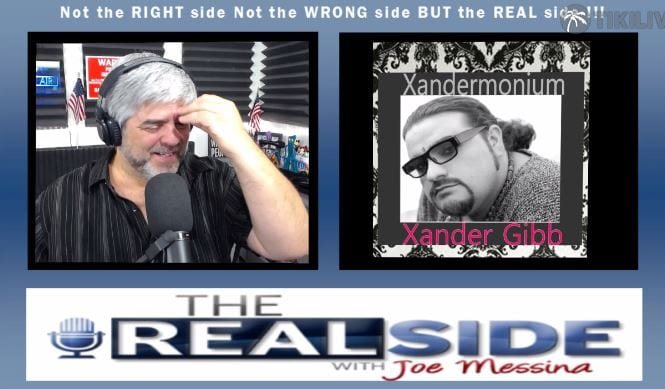 Joe Messina, The Real Side Radio Show, Xander Gibb