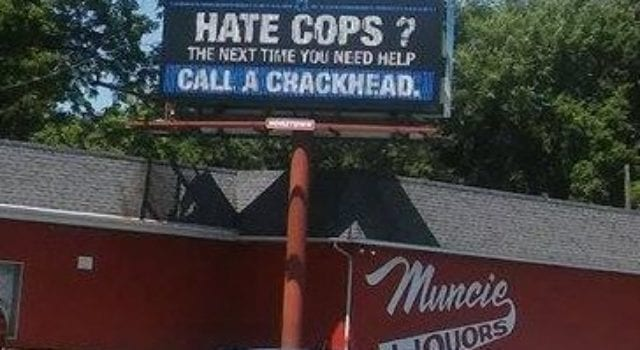 Hate Cops, Call a Crackhead, Billboard