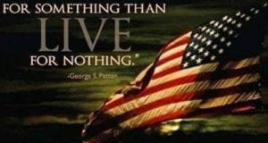 Better to fight for something than live for nothing, George S. Patton, Flag