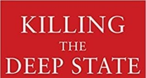 Jerome Corsi, Killing the Deep State