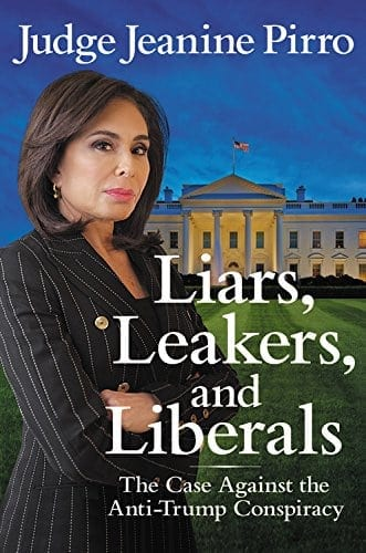 Judge Jeanine Pirro: Liars, Leakers, and Liberals, Book