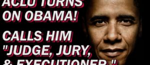 ACLU tackles Obama! REALLY!